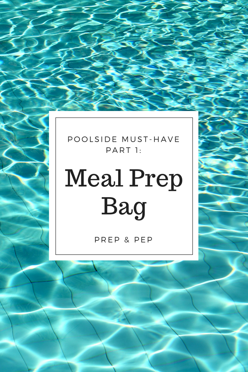 POOLSIDE MUST-HAVES: FitMark Meal Prep Bag