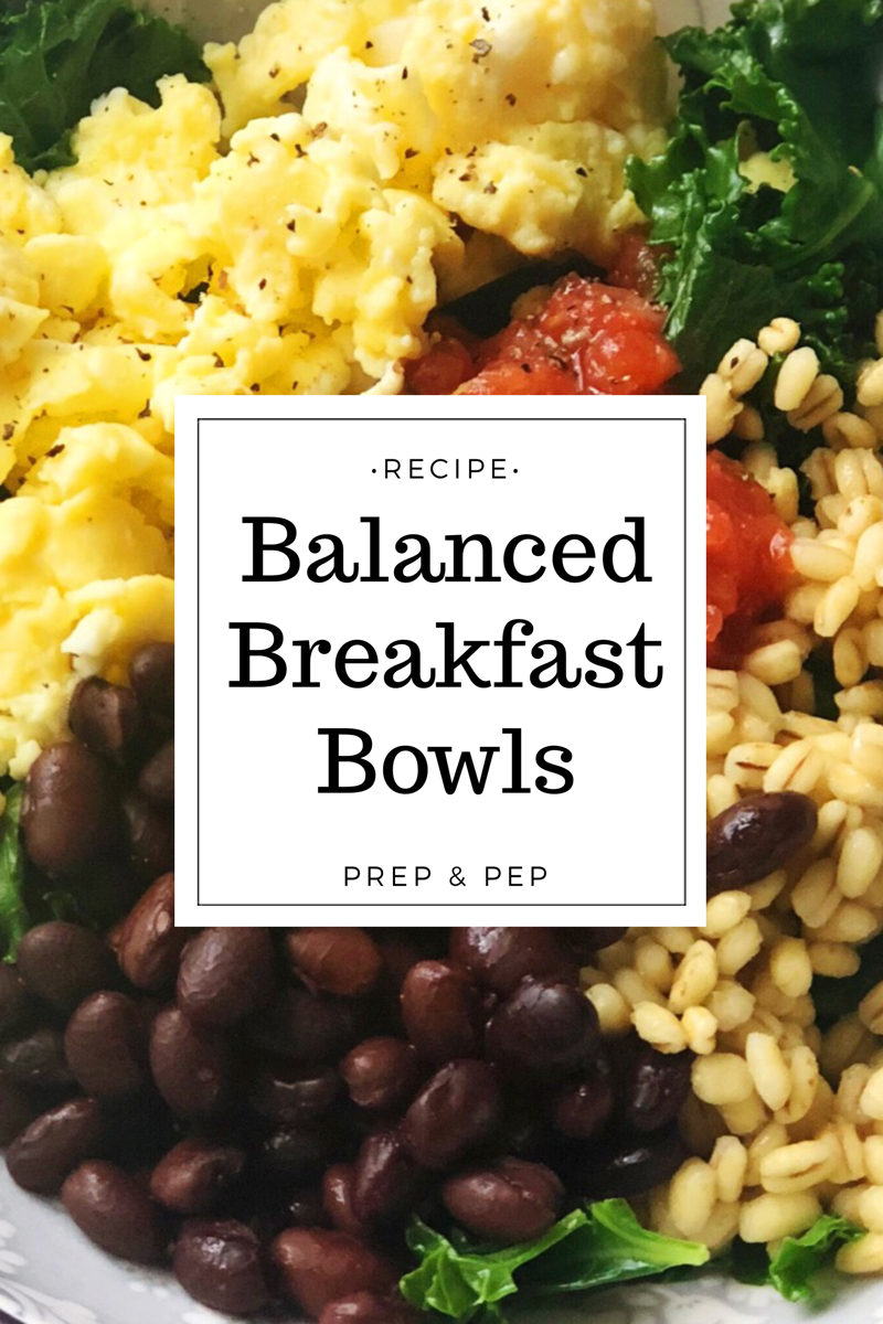 [RECIPE]: Balanced Breakfast Bowls