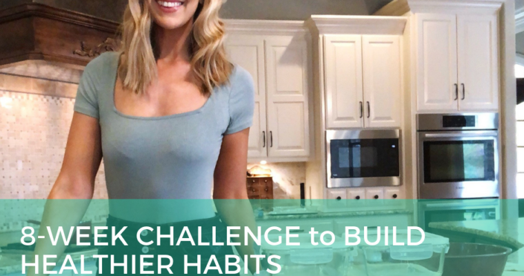 [PRE-SALE]: 8-WEEKS TO BUILD HEALTHIER HABITS