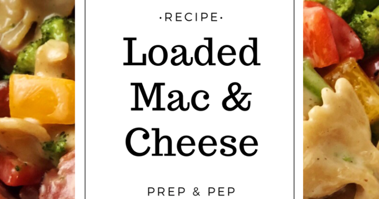 [RECIPE]: Loaded Mac & Cheese